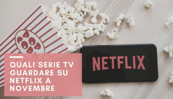 serie-tv-netflix-novembre