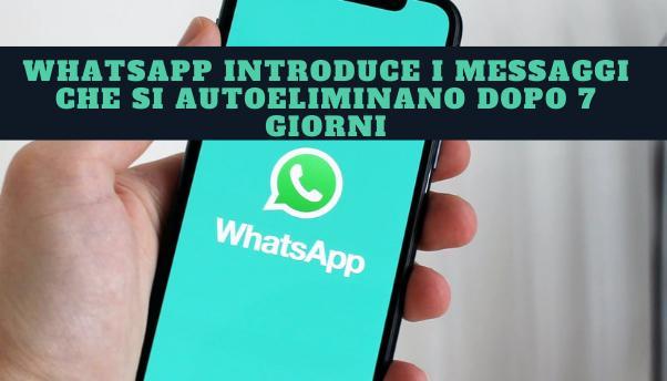 whatsapp-cosa-sono-i-messaggi-effimeri