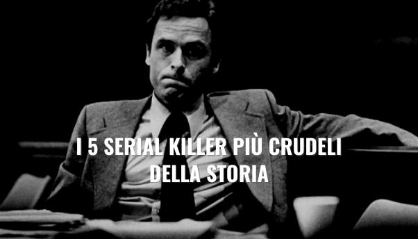i-5-serial-killer-piu-terrificanti