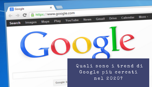 google-trends-ricerche-italiani-2020