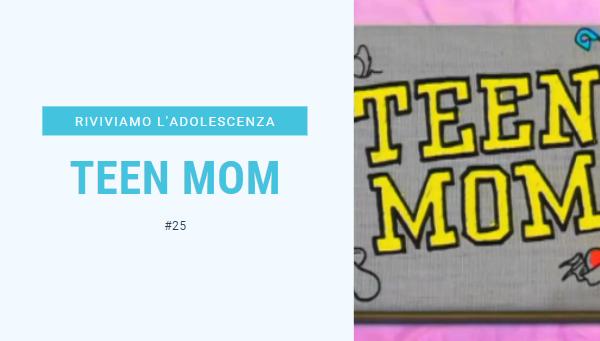 teen-mom-adolescenza